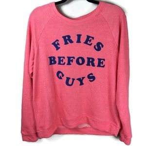 Mighty Fine 'Fries Before Guys' Sweatshirt